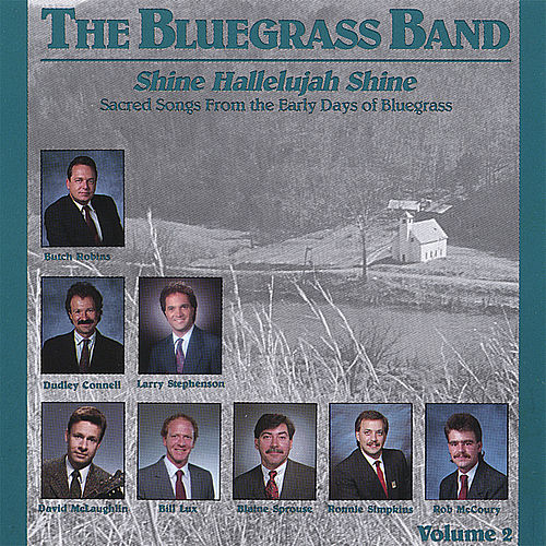 Shine Hallelujah Shine, Vol. 2 - Hh-202 by The Bluegrass Band