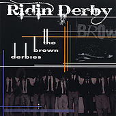 Ridin' Derby by The Brown Derbies