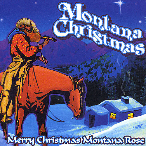 Montana Christmas by Montana Rose