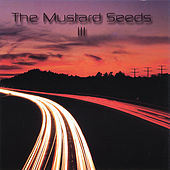 Iii by The Mustard Seeds