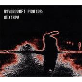 Mixtape by Hovercraft Pirates