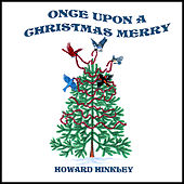 Once Upon a Christmas Merry by Howard Hinkley