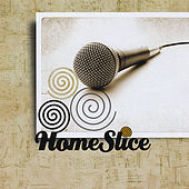 Homeslice by Homeslice Band