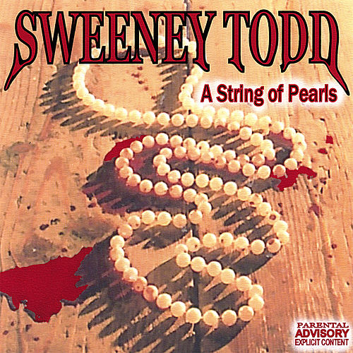 A String of Pearls by Sweeney Todd