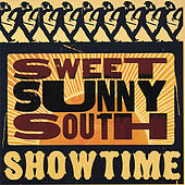 Showtime by Sweet Sunny South