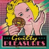 Guilty Pleasures von Various Artists