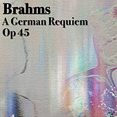 Brahms A German Requiem, Op 45 by The St Petra Russian Symphony Orchestra