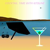 Cocktail Time with Kitsuné by Various Artists