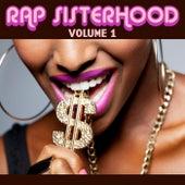 Rap Sisterhood, Vol. 1 by Various Artists