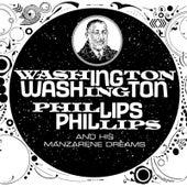 Washington Phillips and His Manzarene Dreams by Washington Phillips