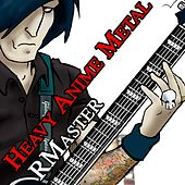 Heavy Anime Metal by R Master