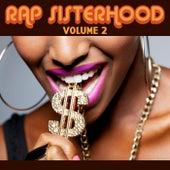 Rap Sisterhood, Vol. 2 by Various Artists