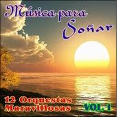 Música para Soñar Vol. I by Various Artists