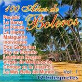 100 Años de Bolero Vol. 1 by Various Artists