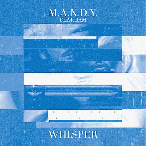 Whisper by M.A.N.D.Y.