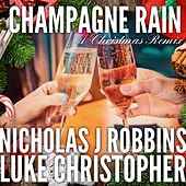 Champagne Rain by Luke Christopher