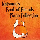Natsume's Book of Friends Piano Collection by Cat Trumpet