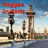 Reggae In Paris von Various Artists