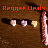 Reggae Heals by Various Artists