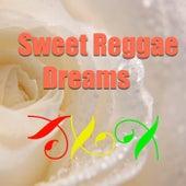 Sweet Reggae Dreams by Various Artists