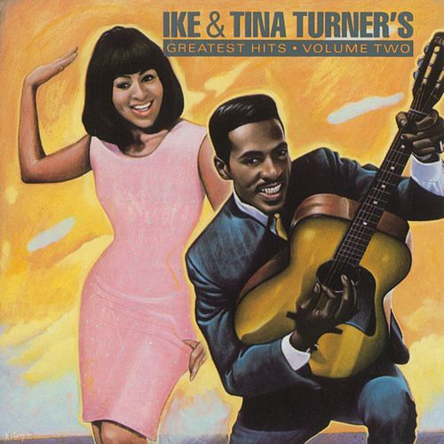 Greatest Hits, Vol. 2 by Ike and Tina Turner