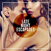Late Night Escapades, Vol. 2 by Various Artists