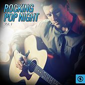 Rocking Pop Night, Vol. 1 by Various Artists