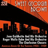 Sweet Georgia Brown (American Bands of the Twenties) by Various Artists