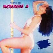 Fiebre del Merengue: Vol. 4 by Various Artists