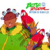 Betta Riddim (feat. Kah-Lo) by Riton