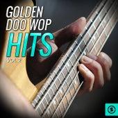 Golden Doo Wop Hits, Vol. 2 by Various Artists