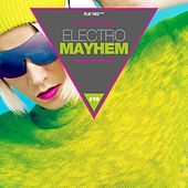 Electro Mayhem, Vol. 19 by Various Artists