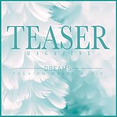 Teaser Magazine, Dreams (Fashion Meets Music) by Various Artists