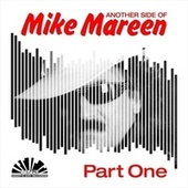 Another Side of Mike Mareen, Pt. 1 by Various Artists