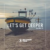 Let's Get Deeper, Vol. 23 by Various Artists
