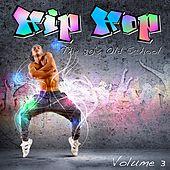 Hip Hop: The 80's Old School, Vol. 3 by Various Artists