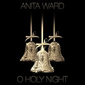 O Holy Night - Single by Anita Ward