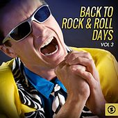 Back to Rock & Roll Days, Vol. 3 by Various Artists