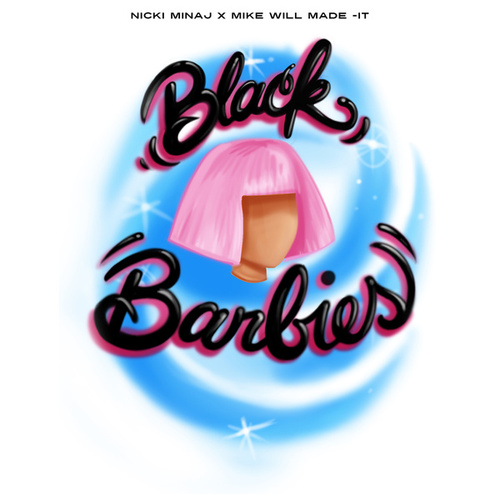 Black Barbies by Nicki Minaj