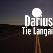 Tie Langai by Darius