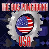The 80s Powerbank USA (Rerecorded) by Various Artists