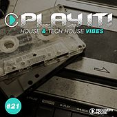 Play It! - House & Tech-House Collection, Vol. 21 by Various Artists
