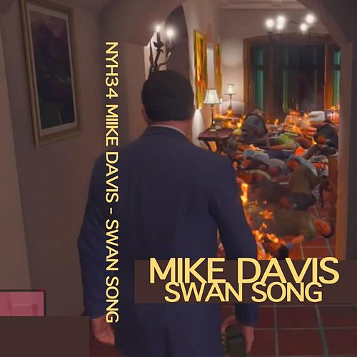 Mike Davis - Swan Song by Mike Davis