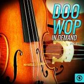 Doo Wop In Demand, Vol. 1 by Various Artists