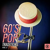 60's Pop Traditions, Vol. 3 by Various Artists