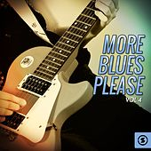 More Blues Please, Vol. 4 by Various Artists