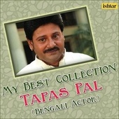My Best Collection - Tapas Pal by Various Artists