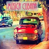 Música Cubana by Various Artists