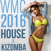 WMC 2016 House X Kizomba by Various Artists