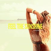 Feel The Sunshine, Vol. 1 (Balearic Chill & Beach House Tunes) by Various Artists